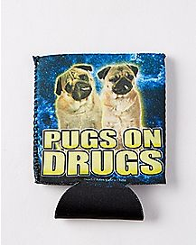 Pugs On Drugs Can Cooler