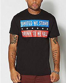 Drink Till We Fall T Shirt