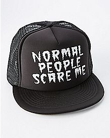Normal People Scare Me Trucker Hat