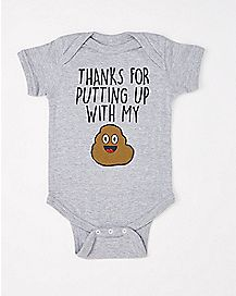 Thanks for Putting Up With My Shit Baby Bodysuit