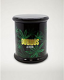 Dubious as Fuck Storage Jar - 14 oz.