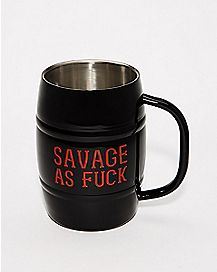 Savage As Fuck Coffee Mug - 32 oz.