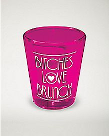 Bitches Love Brunch Shot Glass - 1.5 oz