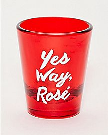Yes Way Rosé Shot Glass - 1.5 oz