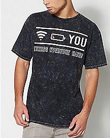 Things Everyone Hates T Shirt