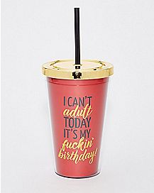 Can't Adult Today Birthday Carnival Cup - 16 oz.