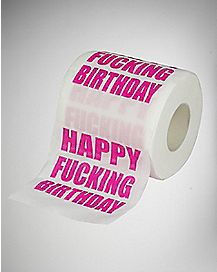 Happy Fucking Birthday Toilet Paper
