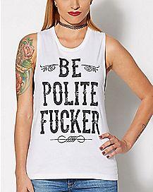 Be Polite Tank Top