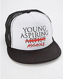 Young Aspiring Asshole Trucker Hat