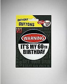 Warning 60th Birthday Button