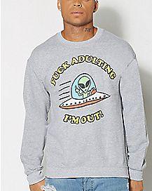 Fuck Adulting Im Out Sweatshirt