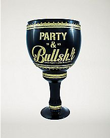 Notorious Party and Bullshit Goblet