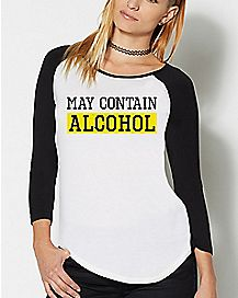 May Contain Alcohol Raglan T Shirt