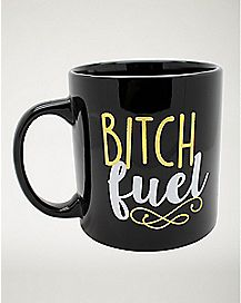 Bitch Fuel Mug