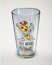 Wanna Pizza Me Pint Glass - 16 oz