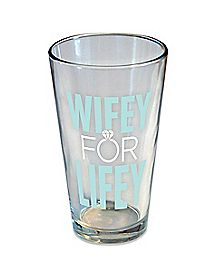 Wifey for Lifey Pint Glass - 16 oz