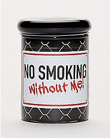 No Smoking Without Me Storage Jar - 3 oz.
