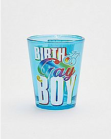 Birth Gay Boy Shot Glass - 1.5 oz.