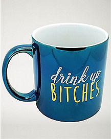 Drink Up Bitches Mug - 22 oz.