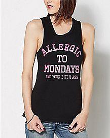 Allergic To Mondays Tank Top