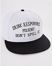 Drink Responsibly Snapback Hat