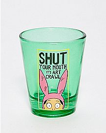 Shut Your Mouth Louise Shot Glass 2 oz. - Bob's Burgers