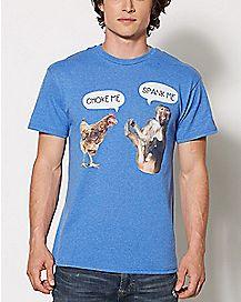 Choke Chicken Spank Monkey T Shirt