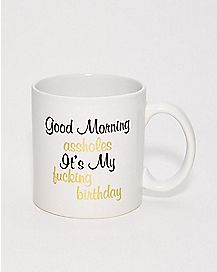 It's My Fucking Birthday Coffee Mug - 22 oz.