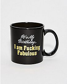 I Am Fucking Fabulous Coffee Mug
