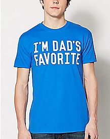 I'm Dad's Favorite T Shirt