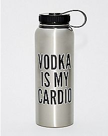 Vodka is My Cardio Water Bottle