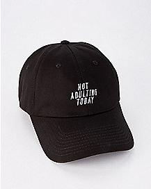 Not Adulting Today Dad Hat