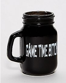 Game Time Bitches Mason Jar Mug - 4.5 oz.