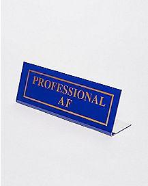 Professional AF Desk Plate