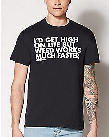 Get High T Shirt