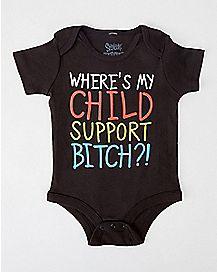 Where's My Child Support Bitch Baby Bodysuit