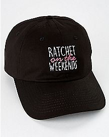 Ratchet On The Weekends Dad Hat