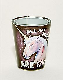 All My Friends Are Fake Unicorn Shot Glass - 1.5 oz.