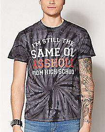 Still the Same Asshole T Shirt