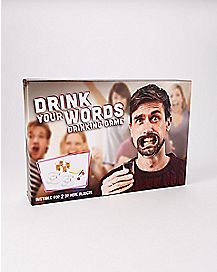 Drink Your Words Drinking Game