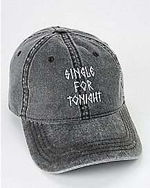 Single For Tonight Dad Hat