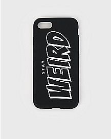 Stay Weird iPhone 7 Case
