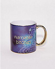 Namaste Bitches Coffee Mug - 22 oz.