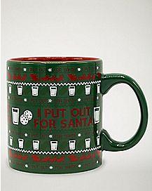 I Put Out For Santa Coffee Mug - 20 oz.