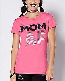 Mom AF T Shirt - Bad Moms