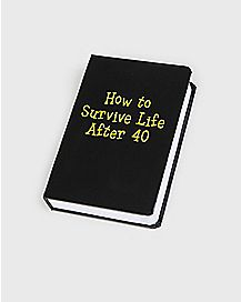 How To Survive Life After 40 Book Flask - 4 oz.