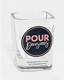 Pour Decisions Shot Glass 2.5 oz. - Bad Moms