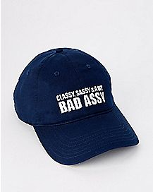 Classy Sassy And A Bit Bad Assy Dad Hat