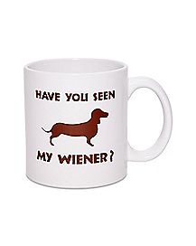 Have You Seen My Wiener Coffee Mug - 22 oz.