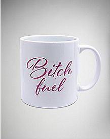 Bitch Fuel Coffee Mug - 22 oz.